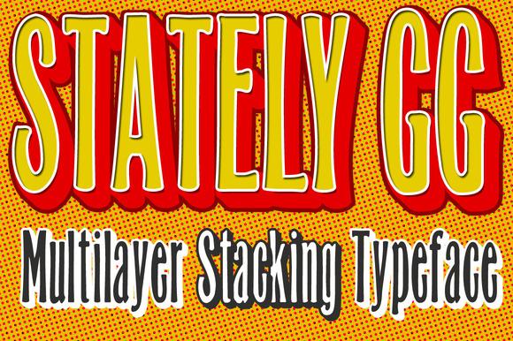 Stately GG Stacking Typeface