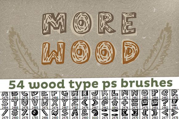 More Wood 54 Wood Type PS Brushes