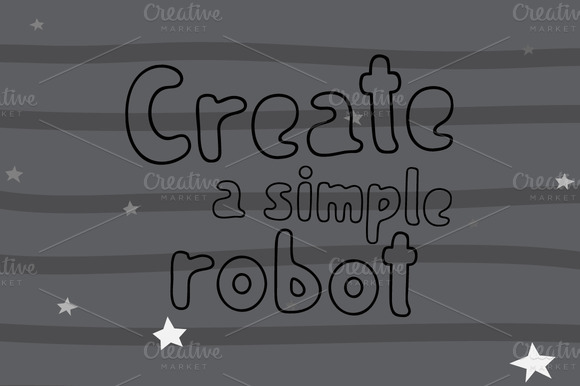 Create A Simple Robot