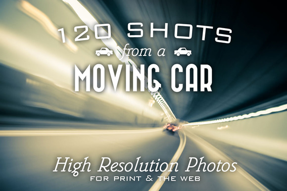 120 HR Shots From A Moving Car
