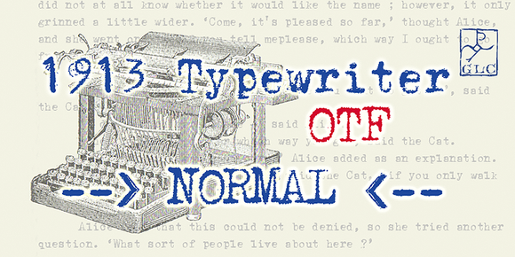 1913 Typewriter NORMAL OTF