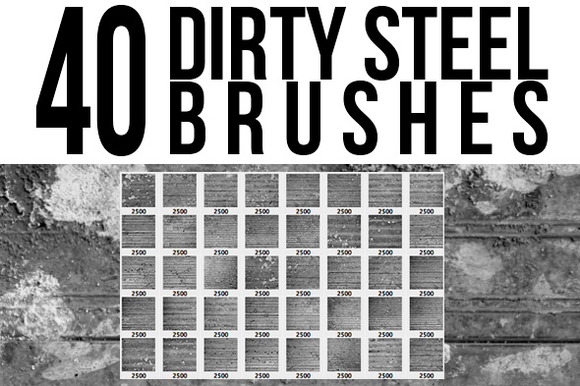 40 Dirty Steel Brushes