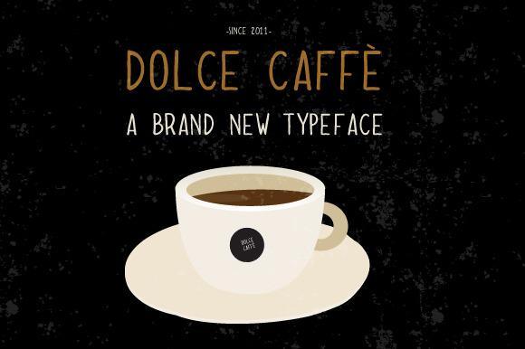 Dolce CaffЁЁ