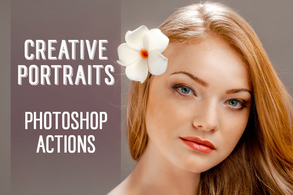 Creative Portraits Photoshop Actions