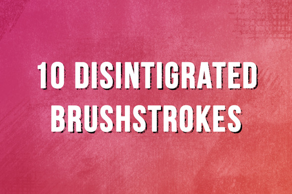 10 Disintegrated Brushstrokes