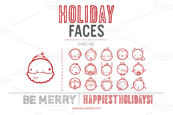 Holiday Faces