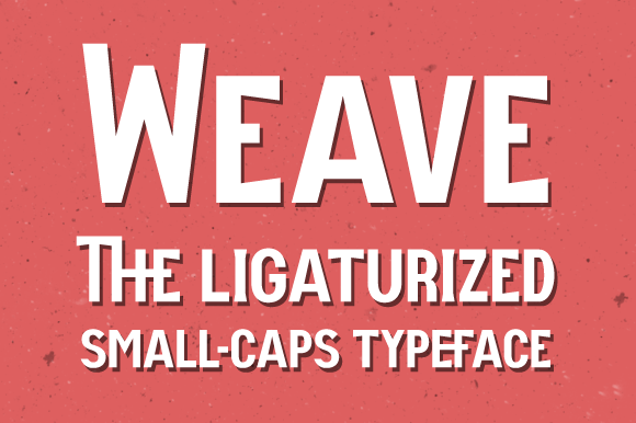 Weave Typeface