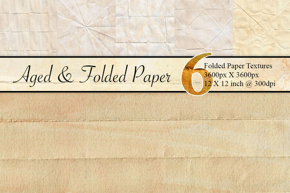 6 Aged And Folded Paper Textures