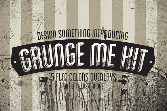 Grunge Me Kit For Flat Illustrations