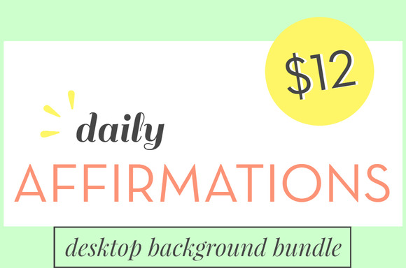Daily Affirmations Desktop Bundle