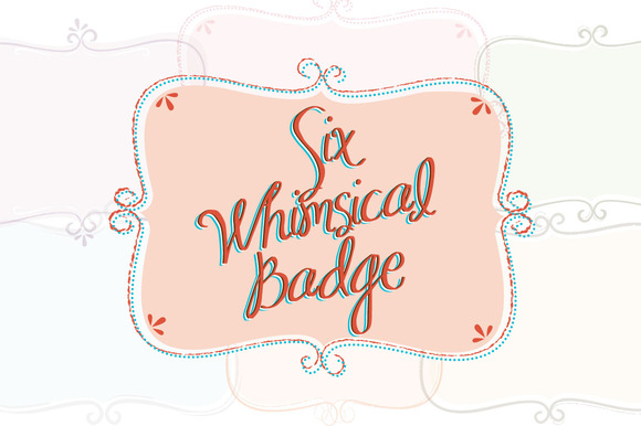 6 Whimsical Badge