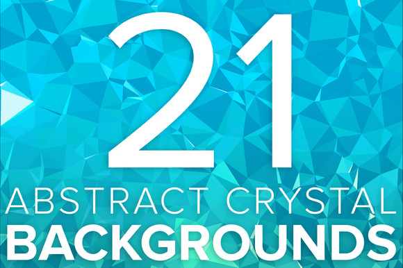 21 Abstract Crystal Backgrounds