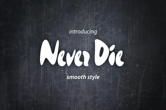 Never Die Typeface
