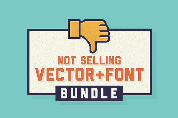 Not Selling Vector Font Bundle