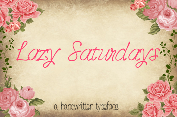 Lazy Saturdays- Handwritten Typeface