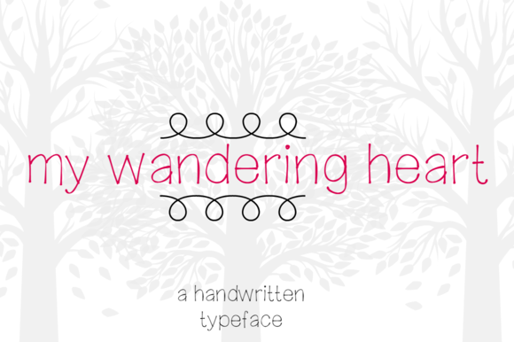 My Wandering Heart- Handwritten Font