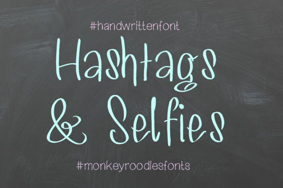 Hashtags Selfies- Handwritten Font