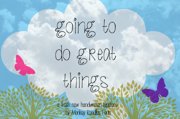 Going To Do Great Things- Hand Font