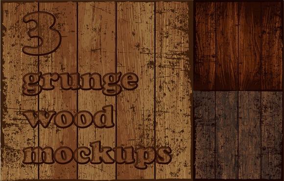 3 Grunge Wood Mockups EPS