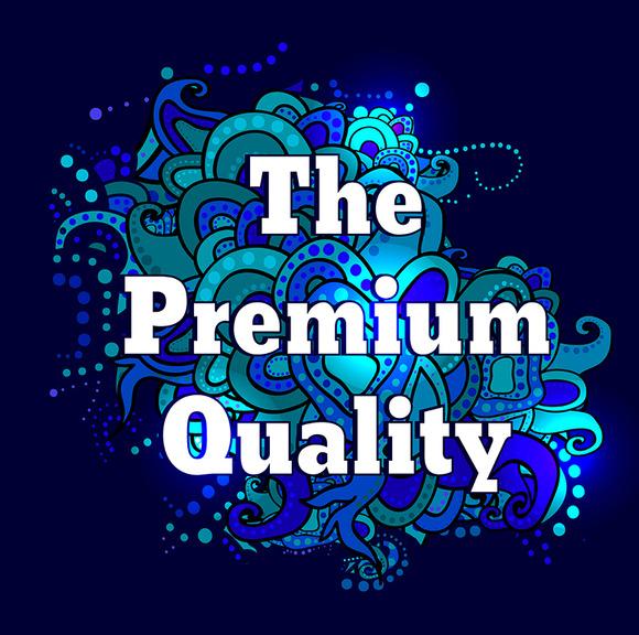 The Premium Quality Label