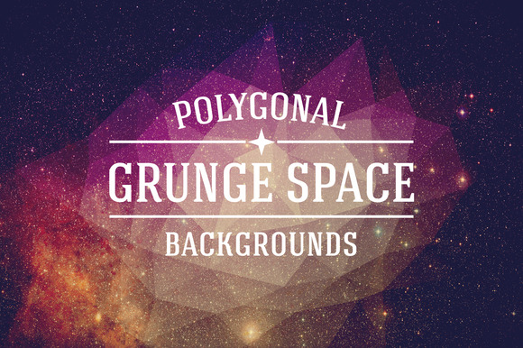 Grunge Space Polygonal Backgrounds