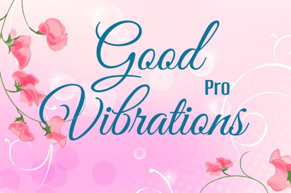 Good Vibrations Pro