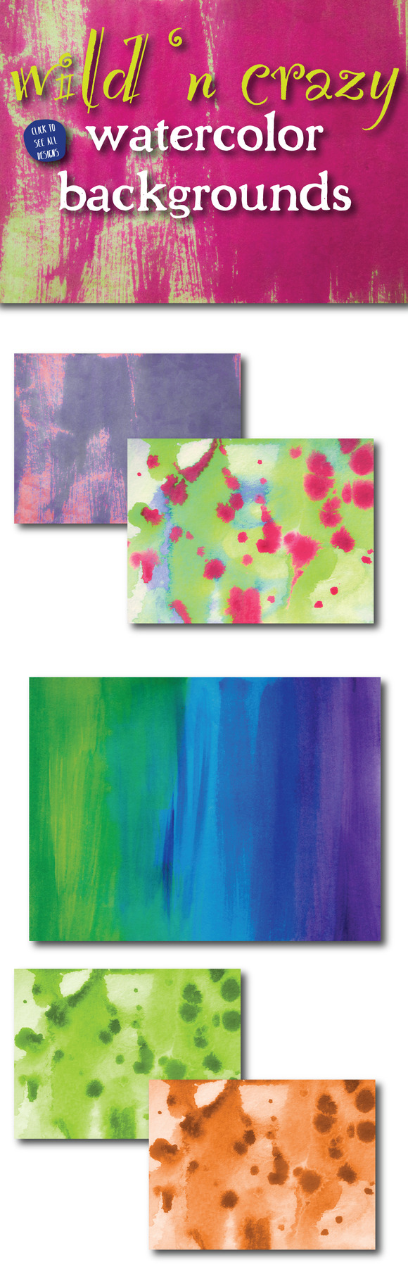 Wild N Crazy Watercolor Backgrounds