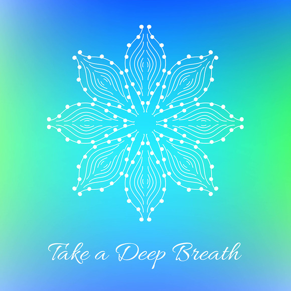 Take A Deep Breath Decorative Card