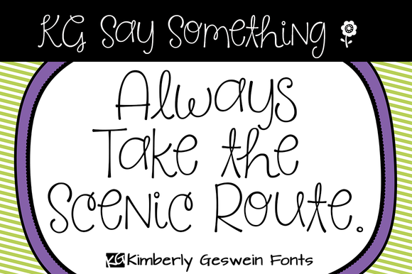 KG Say Something Font