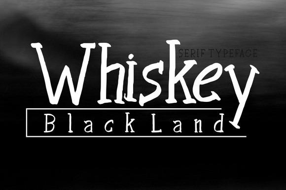 WHISKEY BLACK LAND