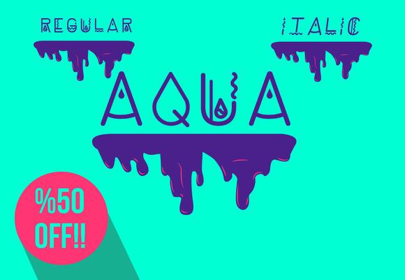 * Aqua Font Type * Regular Italic