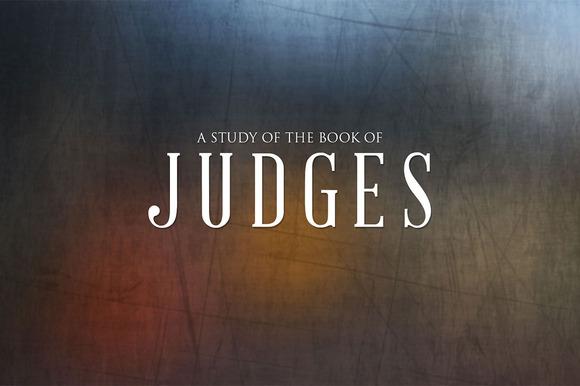 Judges Sermon Title