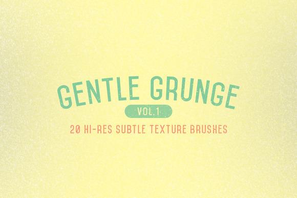 Gentle Grunge Vol 1