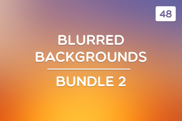 48 Blurred Backgrounds