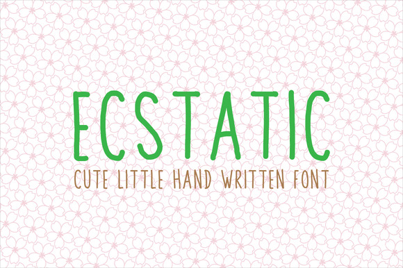 Ecstatic Typeface