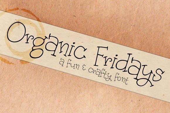 Organic Fridays