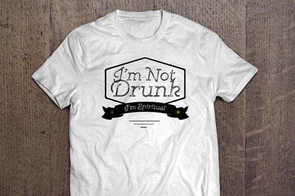 Not Drunk Fun T-Shirt Vector