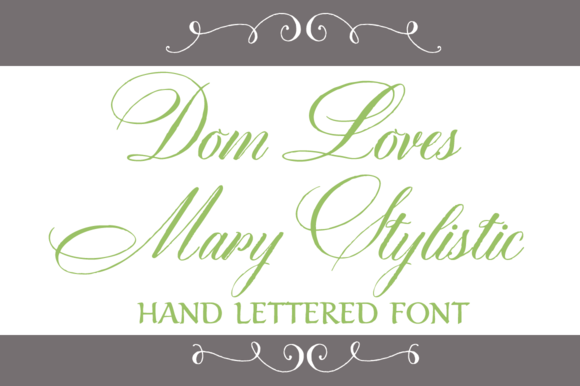 Dom Loves Mary Stylistic Font