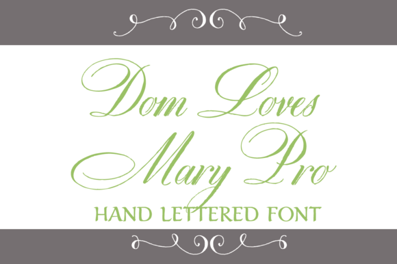 Dom Loves Mary Pro Font