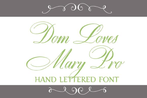Dom Loves Mary Pro Font
