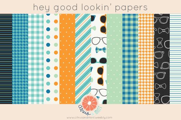 Hey Good Lookin Papers