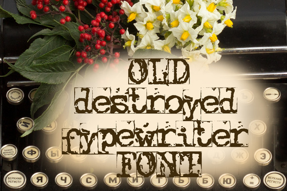 Old Destroyed Typewriter Font