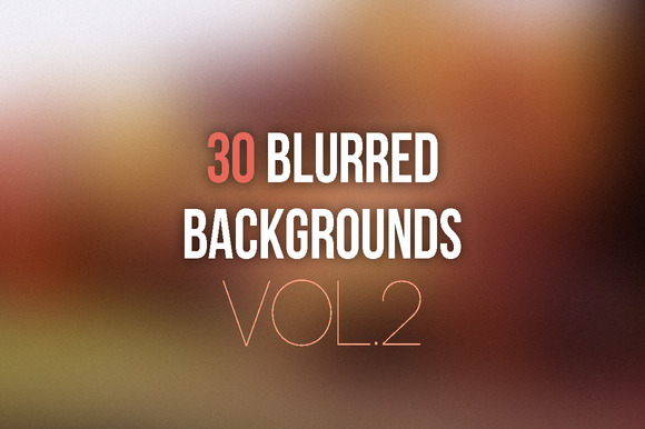 30 Blurred Backgrounds Vol.2