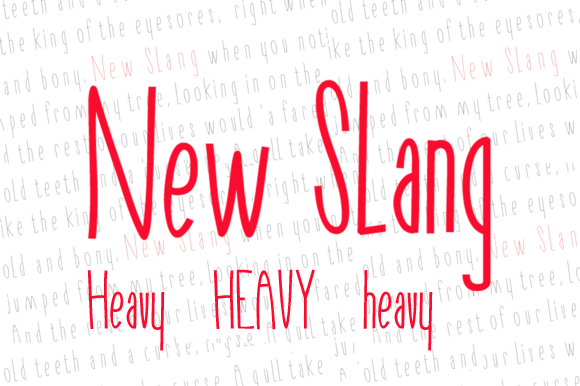New Slang Heavy