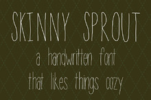 Skinny Sprout