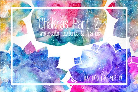 Chakras Part 2. Watercolor textures - Graphics