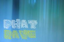 PhatRave