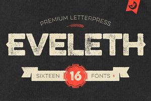 Eveleth - Premium Letterpress Fonts