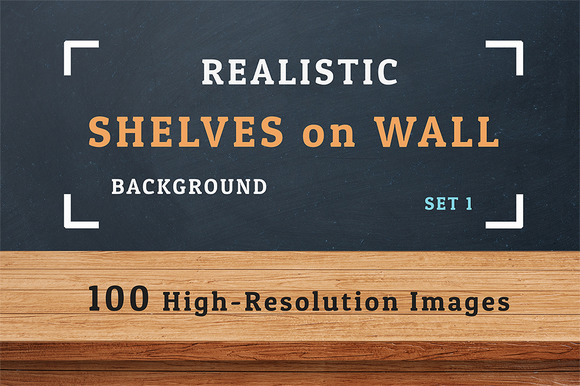 100 Realistic Shelves on Wall. Set 1 - Textures
