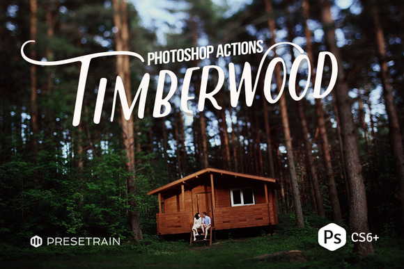Timberwood Photoshop Actions
